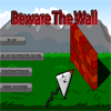 Beware The Wall - Try beat all 10 levels or try beat the ultimate maze and submit your score.