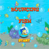 Bouncing Fish - Destroy the fish balls by shooting them into groups of 3. You must clear all the fish balls in order to proceed.