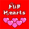 Flip Hearts - Puzzle game with a lovely theme.  This is a remake of the old game Flipper with a saint valentine's theme. It resemble the difficult of love. Enjoy. ;)