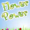 Flower Power - A player has to pick one-colour flowers to collect points. You receive lots of bonuses and gifts. A mouse navigation.