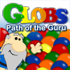 Globs: Path of the Guru - Globs is a simple and addicting game where you match the colors of the globs to make them merge.  Try the new Puzzle mode and see if you have what it takes to complete the Path of the Guru.