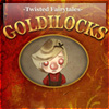 Goldilocks - A Twisted Fairytale - Join Goldilocks as she loots a house that is not her own in this Twisted Fairytale. Will the three bears scare her away? Find the differences, enjoy the story, and find out if the traditional ending holds true…