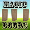 Magic Doors - A Three-card Monte game. Keep your eye on the magic door with the treasure.