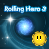 Rolling Hero 3 - Roll trough the galaxy , unlock achievements, collect credits, unlock bonus levels.