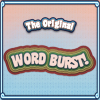 The Original Word Burst - The Original Word Burst is a fast-paced game that tests your vocabulary! Click letters in a random jumble of bubbles to 