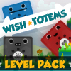 Wish Totems Level Pack - The cute totems return, can you grant all their wishes? Sink the blue totems, save the red totems! Remove all of the totems from play, except the red ones.