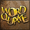 WordQuake - THE WORDS ARE QUAKING!